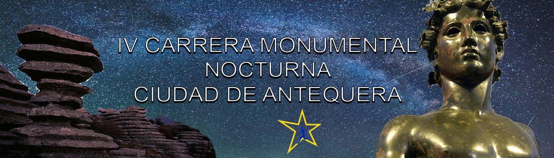 IV Carrera Monumental Nocturna de Antequera