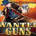 Wanted Guns Game