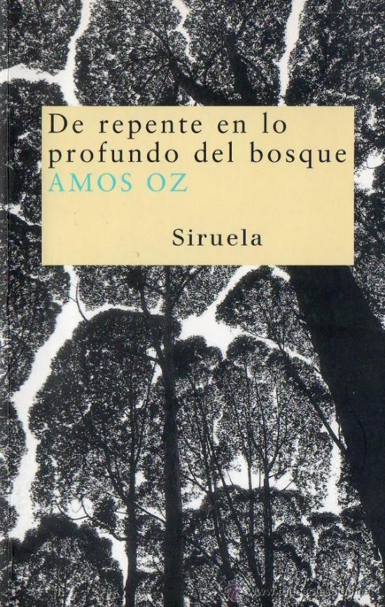 De repente en lo profundo del bosque, Amos Oz, reseña