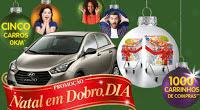 Participar da promoção Dia Natal em Dobro