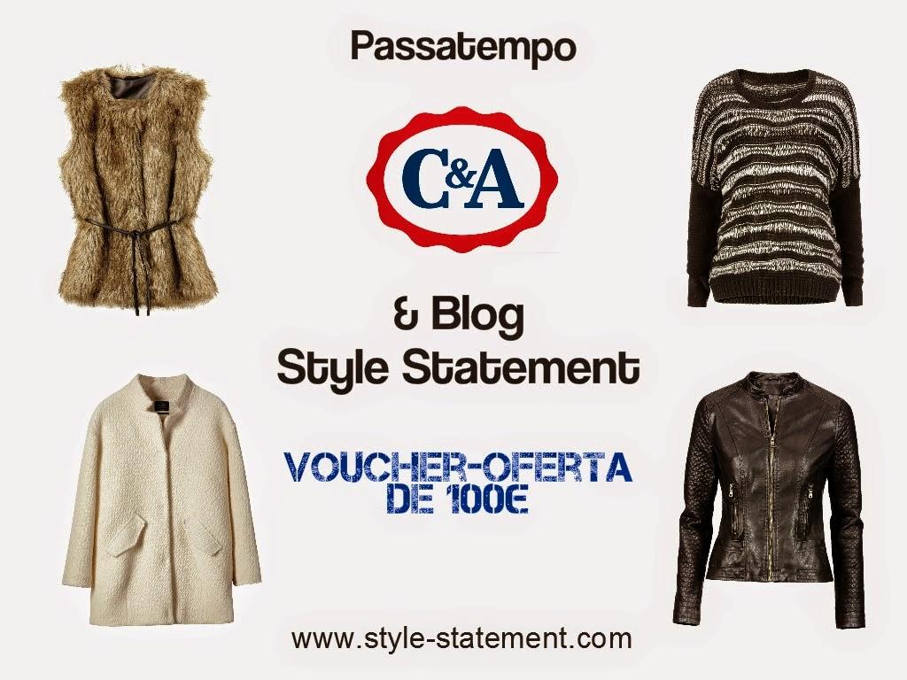 passatempo, c&a, blog style statement, voucher oferta 100€, moda, fashion, coleção outono inverno 2014 2015, giveaway, blog de moda portugal, blogues de moda portugueses