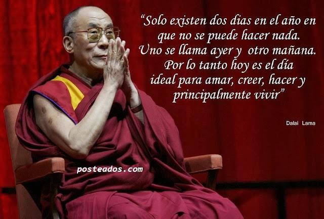 Dalai Lama Solo existen dos días en el año en que no se puede hacer nada.