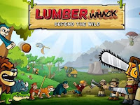 Download Game Android Apk Lumberwhack Defend the Wild
