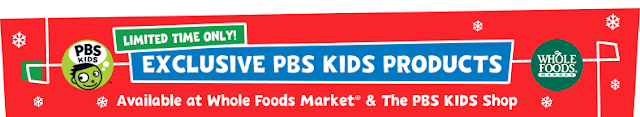 PBS Kids holiday toys at Whole Foods Markets