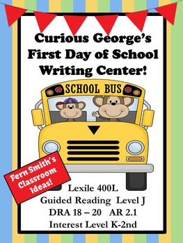 Curious George's First Day of School Writing Center for Common Core
