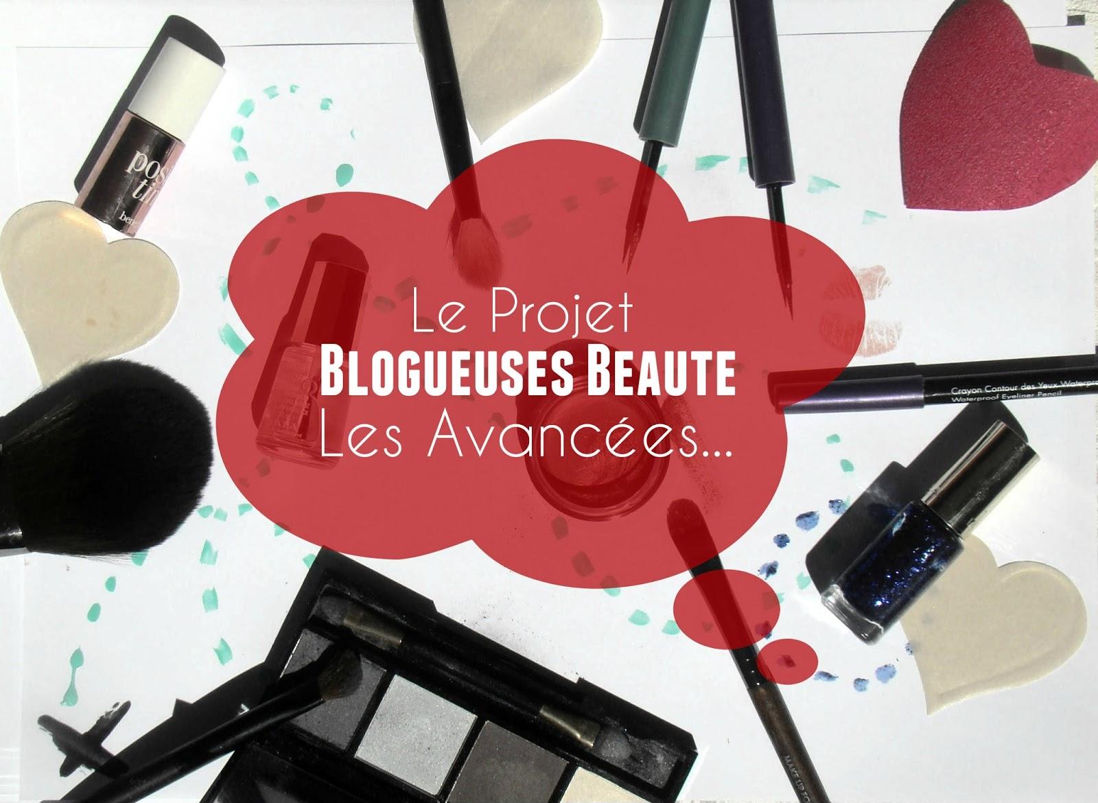 Projet Blogueuses Beauté: les avancées...