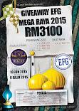 GIVEAWAY EFG MEGA RAYA 2015 RM3100
