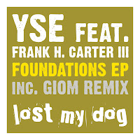 Yse Frank H Carter Foundations EP Lost My Dog
