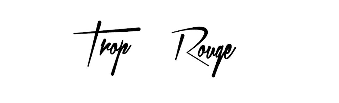 Trop Rouge