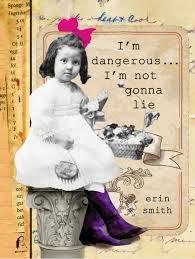 I'm Dangerous…I'm Not Gonna Lie cover