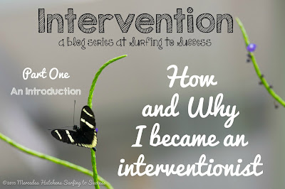 How and Why I Became an Interventionist