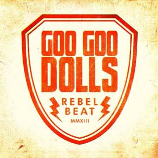 Goo Goo Dolls – Rebel Beat Lyrics | Letras | Lirik | Tekst | Text | Testo | Paroles - Source: musicjuzz.blogspot.com