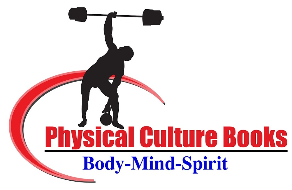 Physical Culture Books - Oldtime Strongman Books and Courses