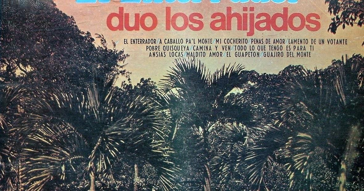 Los Ahijados Duo Los Ahijados Virgen De La Cueva