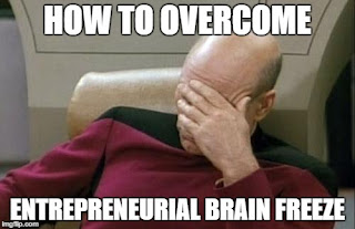 how-to-overcome-entrepreneurial-brain-freeze