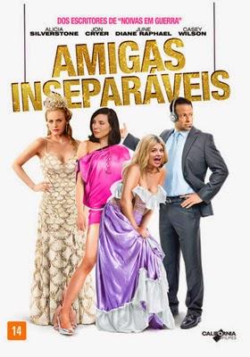 Filme Poster Amigas Inseparáveis DVDRip XviD Dual Audio & RMVB Dublado