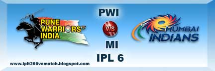 IPL 6 PWI vs MI Highlight Match and PWI vs MI Live Scorecards