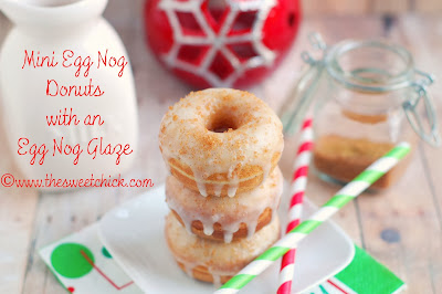 http://www.thesweetchick.com/2012/12/mini-cinnamon-egg-nog-donuts-with-egg.html