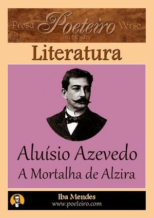 Alussio de Azevedo - A Mortalha de Alzira - Iba Mendes