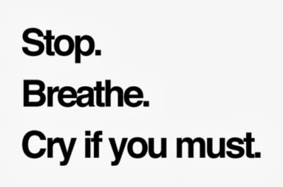 Stop Breath Cry Quotes