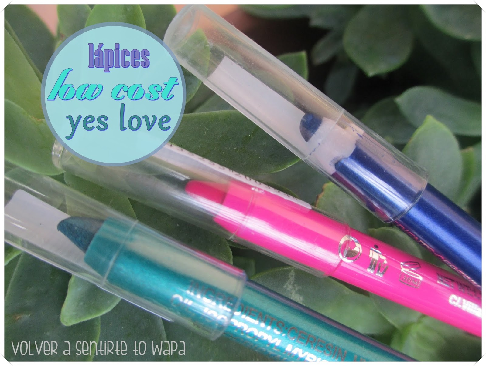 Lápices de Ojos Low Cost - Yes Love