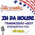 #507 IN DA HOUSE