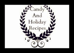Candy And Holiday Recipes