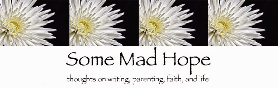 Some Mad Hope (my author blog)