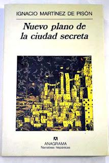 """""""Nuevo plano de la ciudad secreta"""" - I. Martínez de Pisón."""