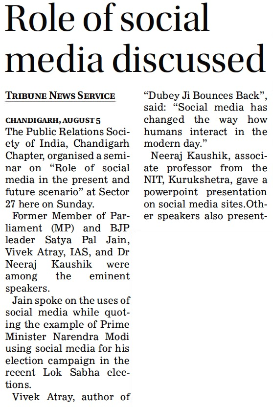 Former MP and BJP leader Satya Pal Jain, Vivek Atray, IAS and Dr. Neeraj Kaushik were among the eminent speakers.