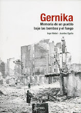 GERNIKA. MEMORIA DE UN PUEBLO BAJO LAS BOMBAS Y EL FUEGO