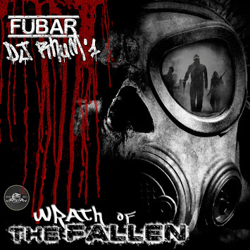 "Fubar & DJ Rhum'1 - ""Wrath of the Fallen"""