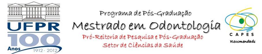 Programa de Pós-Graduação em Odontologia da UFPR