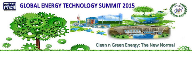 NTPC organizing Global Energy Technology summit (GETS-2015)