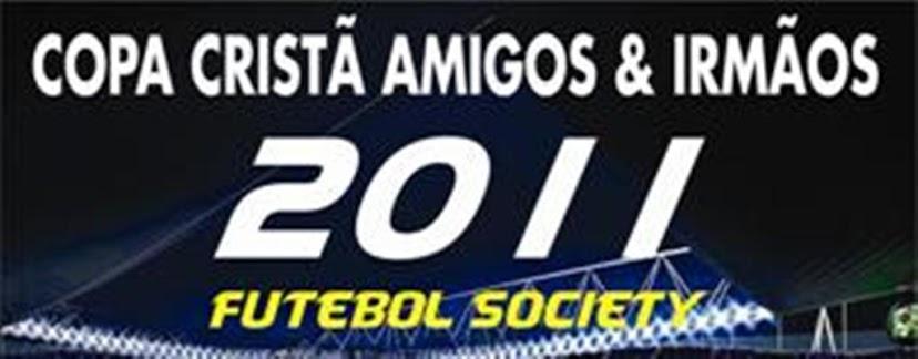 COPA CRISTÃ AMIGOS & IRMÃOS 2011