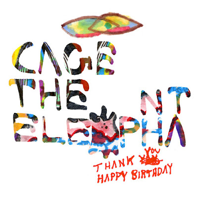 Photo Cage The Elephant - Thank You, Happy Birthday Picture & Image