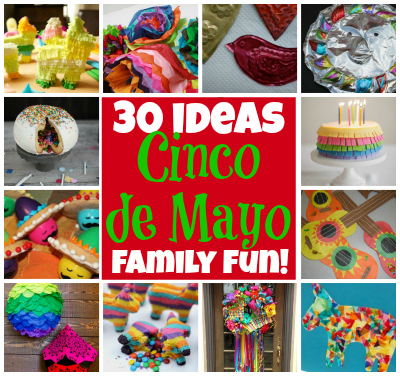 30 Fun Family Ideas for Cinco de Mayo