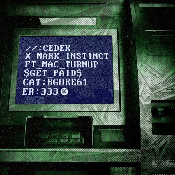 CEDEK & Mark Instinct - Get Paid (feat. MacTurnUp) - Single Cover