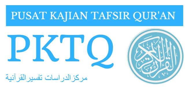 Pusat Kajian Tafsir Qur'an (PKTQ)