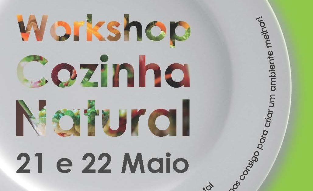 agenda gardunha 21 workshop cozinha natural 21 e 22 maio. Black Bedroom Furniture Sets. Home Design Ideas