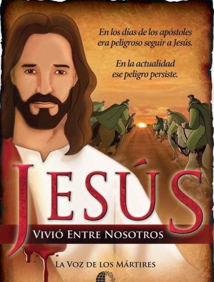 JESÚS VIVIÓ ENTRE NOSOTROS.