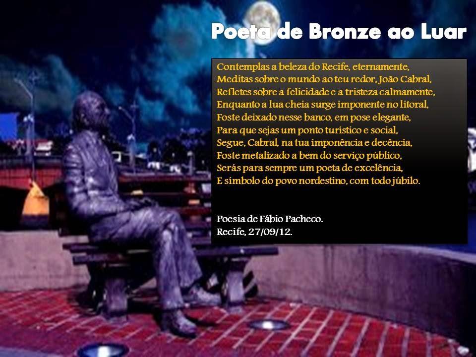 Poeta de Bronze ao Luar