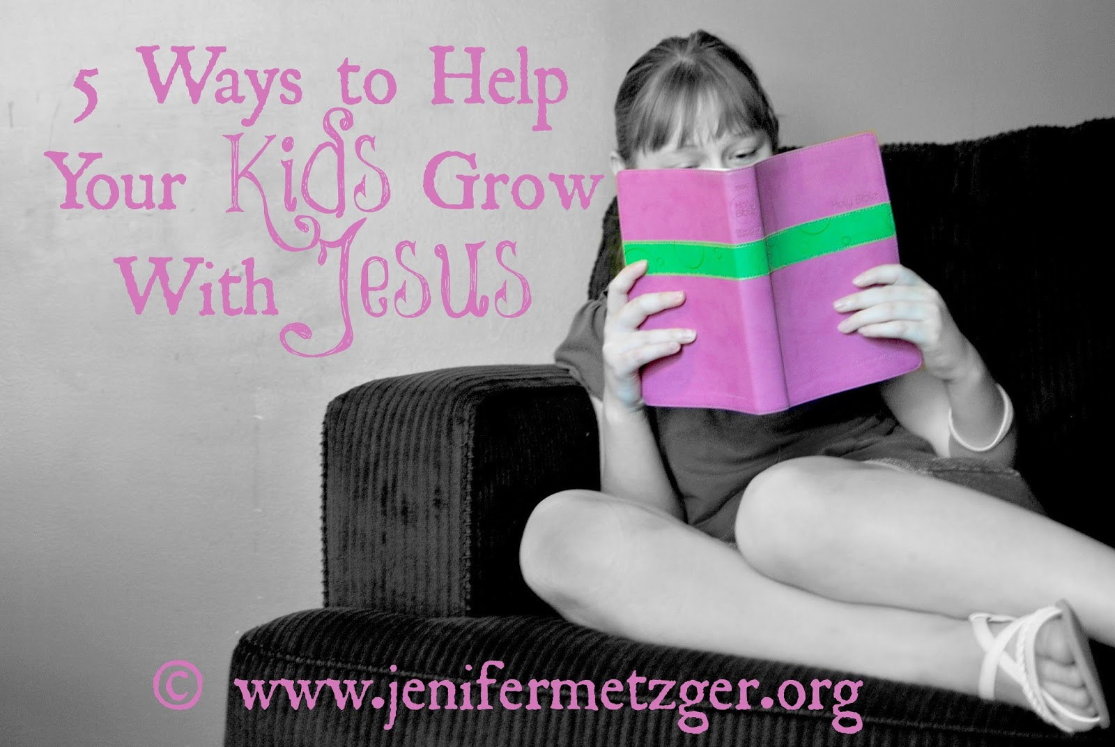 5 Ways to Help Your #Kids Grow with #Jesus. #parenting