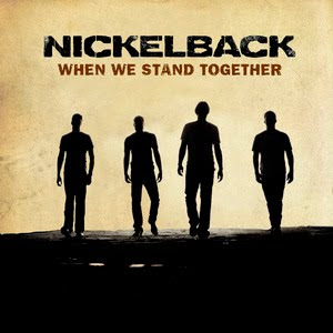 Nickelback - When We Stand Together Lyrics