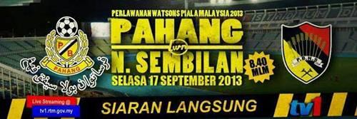 Live Streaming Pahang vs Negeri Sembilan 17 September 2013 - Piala Malaysia