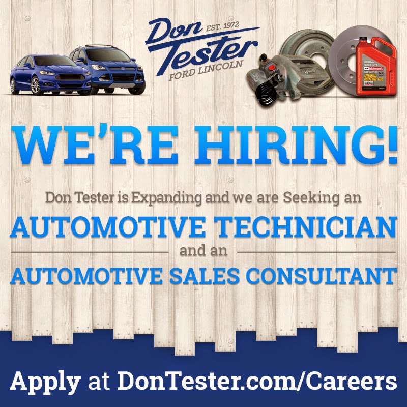 Don Tester Ford Lincoln Seeking Automotive Technician and Automotive Sales Consultant
