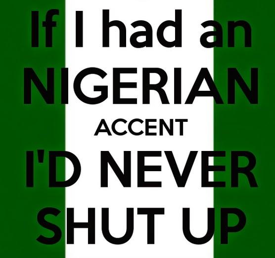 nigerian accent