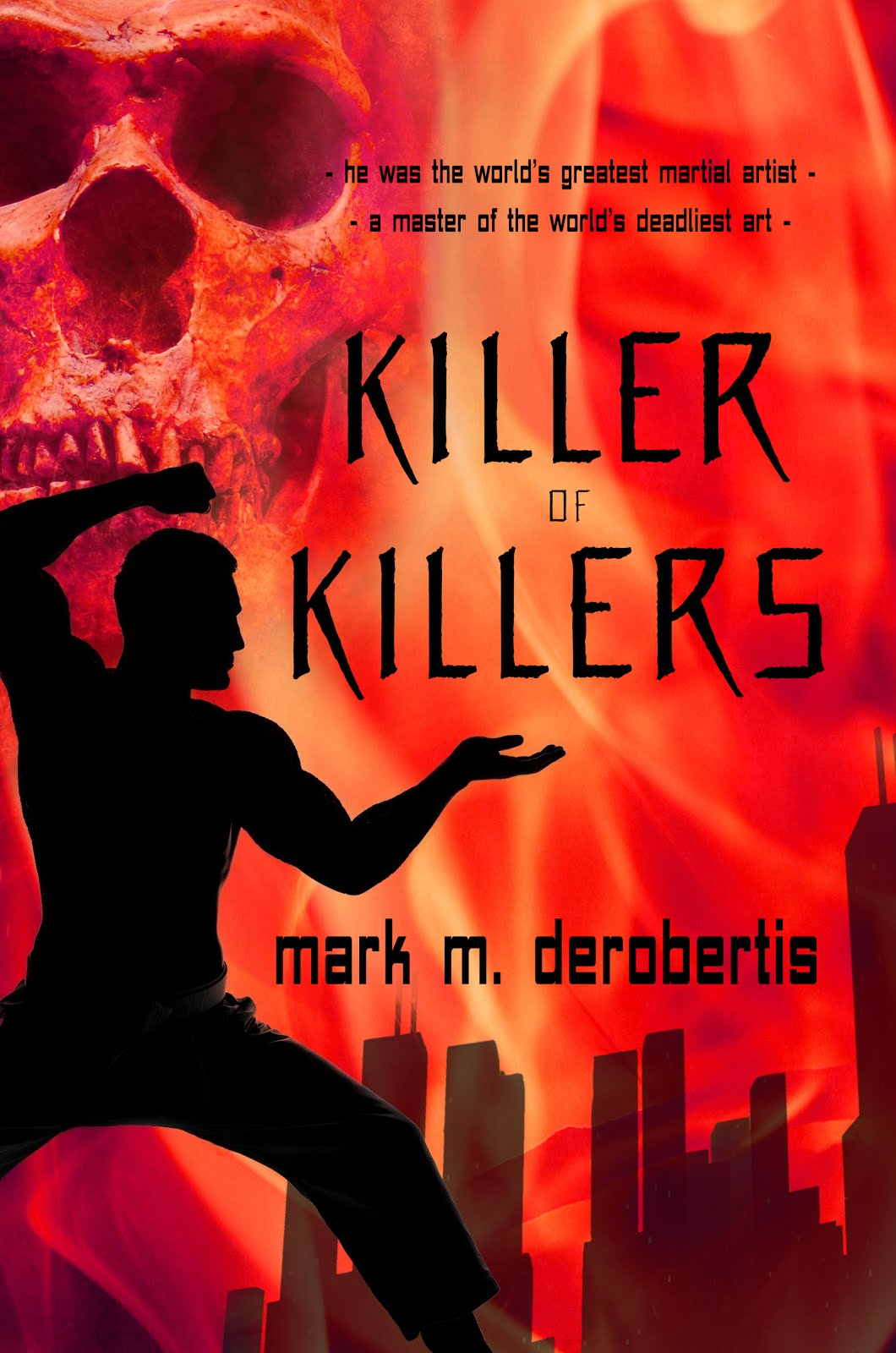 KILLER OF KILLERS - Book One in the Killer series now available - click on image to buy