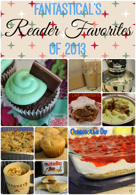 Reader Favorites of 2013 | Fantastical Sharing of Recipes #2013 #favorites #recipes