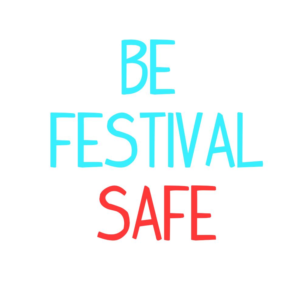 Be festival safe